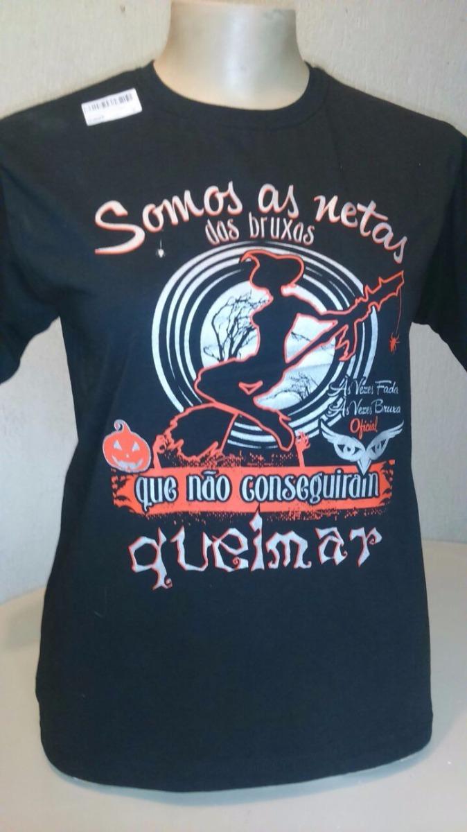 Camiseta Mod Tradic Somos As Netas Das Bruxasas Vezes Fada R 42