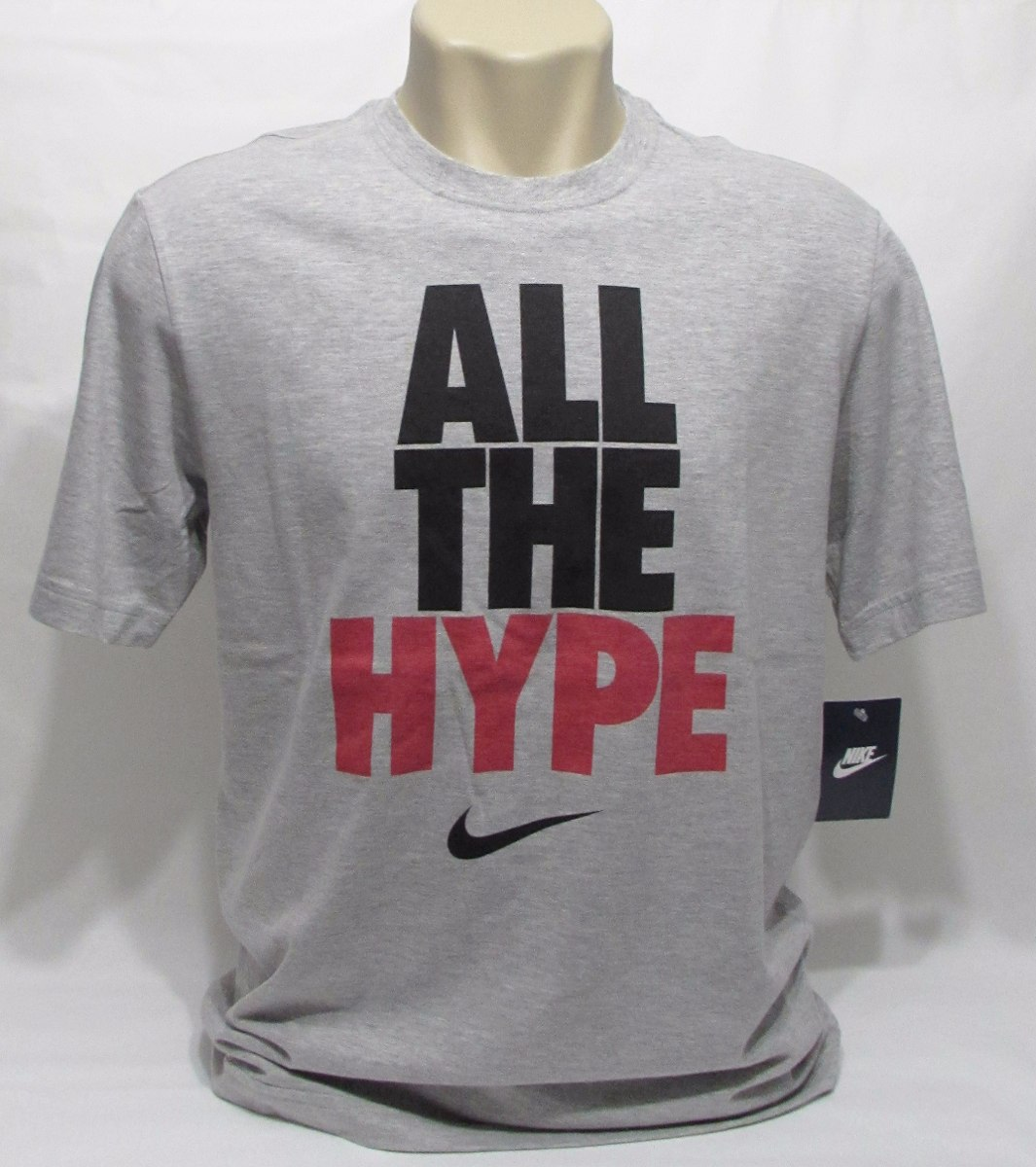 4e9b6d859fe55 Camiseta Nike All The Hype Aqui Só Original C  Nf De 99 Por - R  68 ...