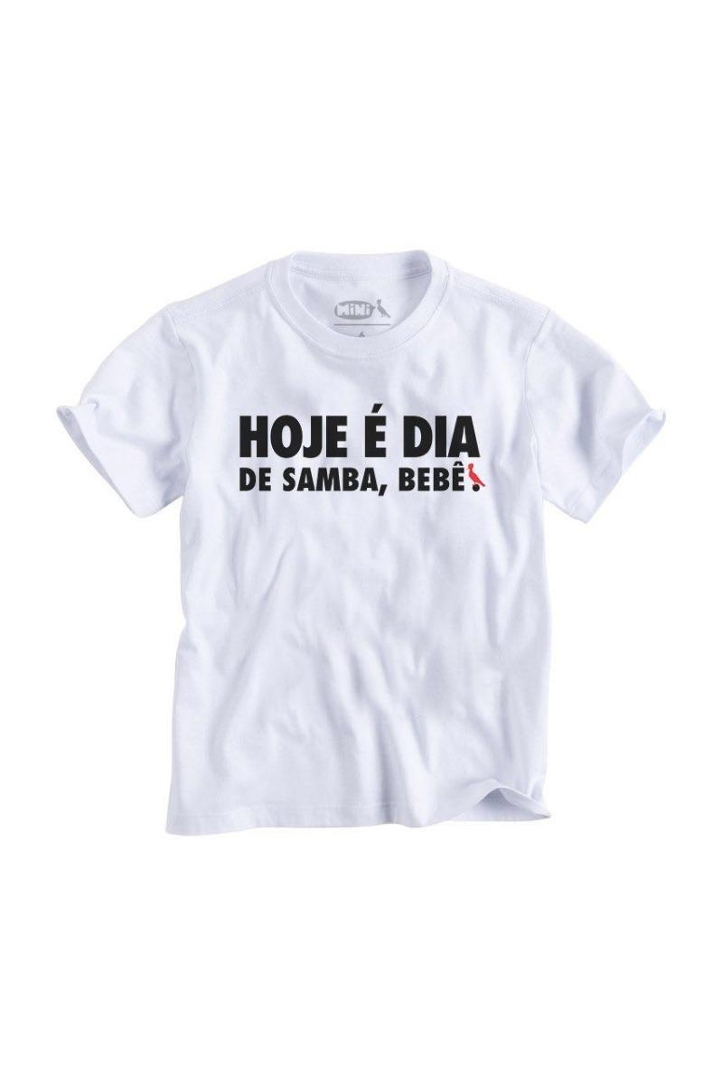 749f77af10 Camiseta Ou Baby Look Frases Hoje É Dia De Samba