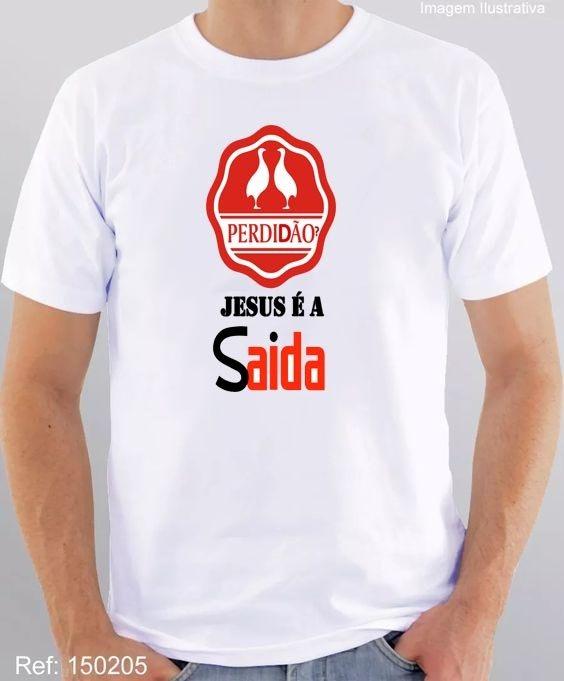 2c4fa6c21 Camiseta Perdidao  Jesus E A Saida - R  30