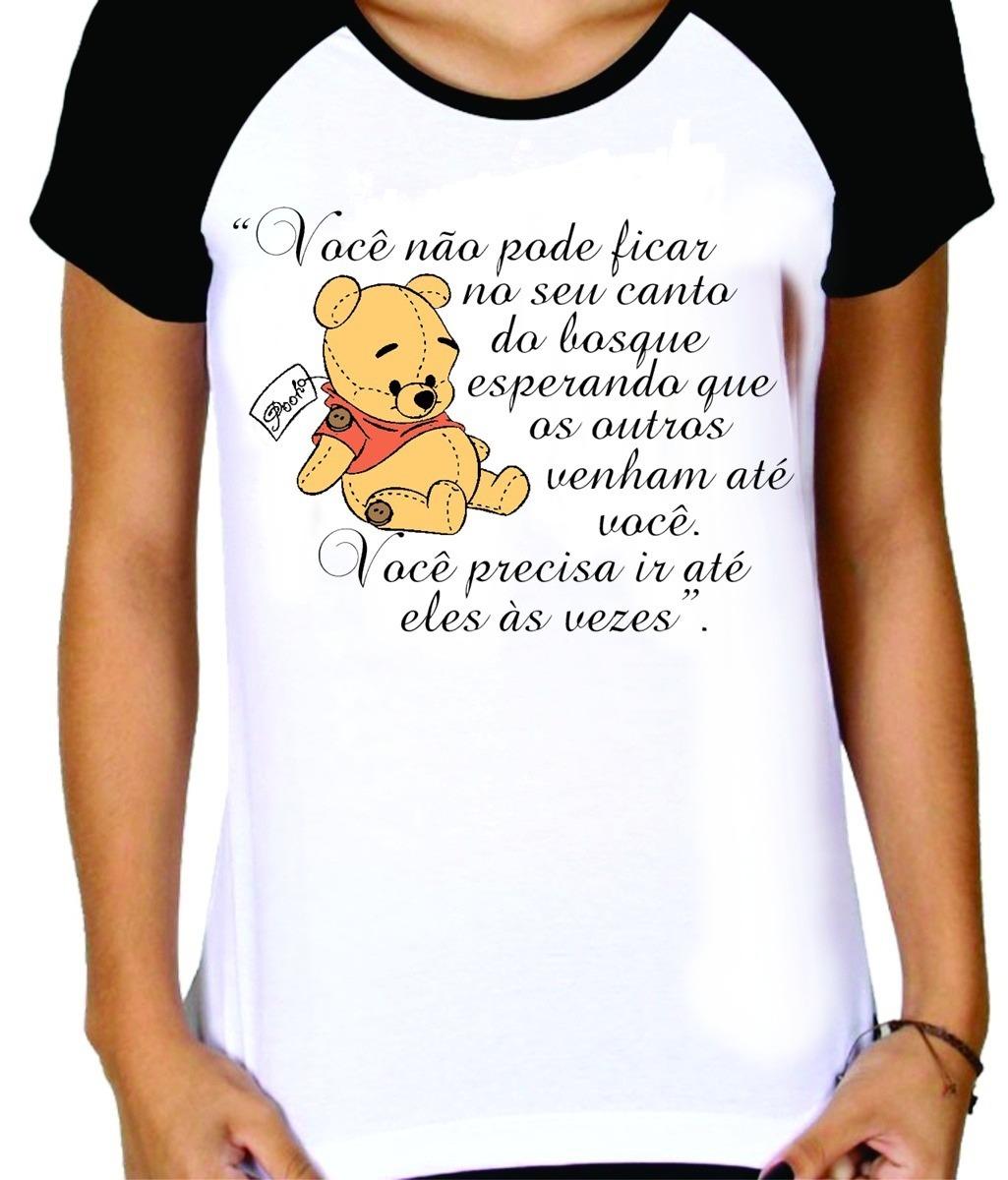 camiseta personalizada criativa ursinho pooh frases 3. Carregando zoom. 6c942bf4beef6