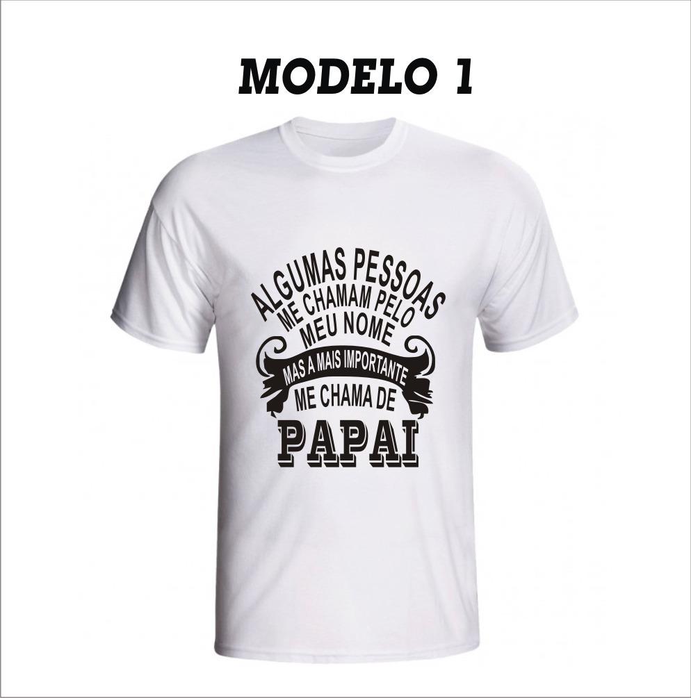 Camiseta Personalizada Dia Dos Pais 4 Modelos De Artes