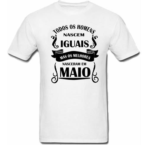 camiseta personalizada,homens nascem iguais,maio