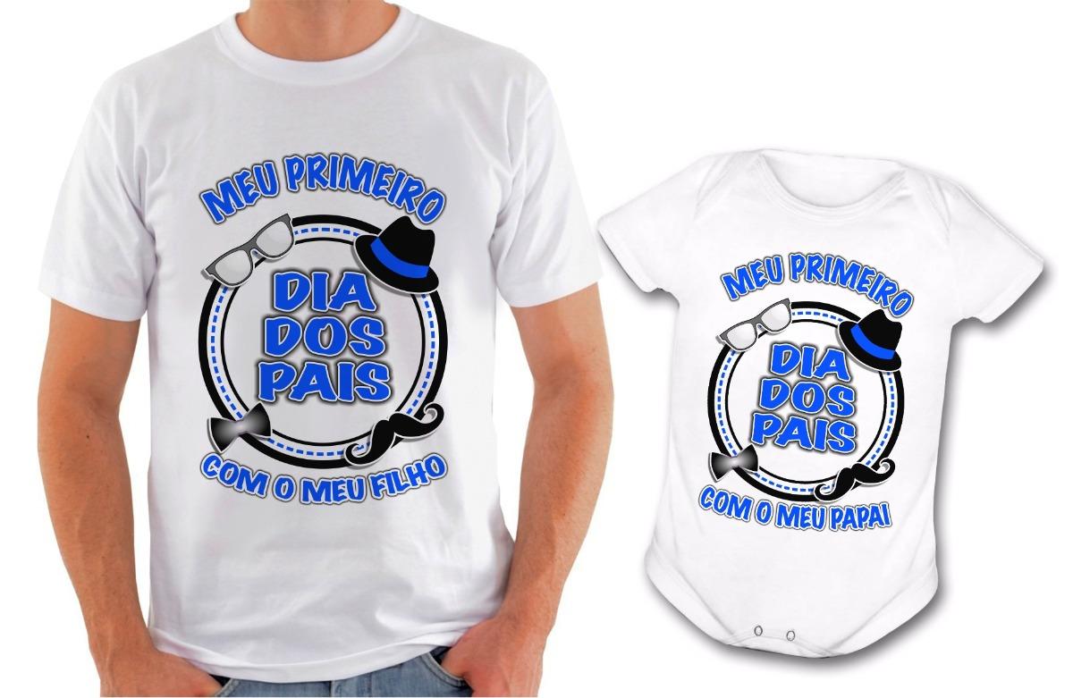 Camiseta Presente Dia Dos Pais Kit Primeiro Dia Dos Pais R 5890