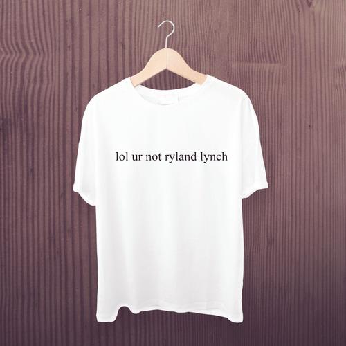 camiseta r5 - estampa exclusiva lol ur not ryland