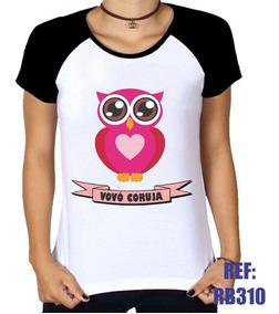 3afcd479c Camiseta Vovo Coruja - Camisetas e Blusas Femininas com o Melhores Preços  no Mercado Livre Brasil