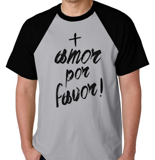 Camiseta Raglan Blusa Camisa Mais Amor Por Favor Love Frases R 39