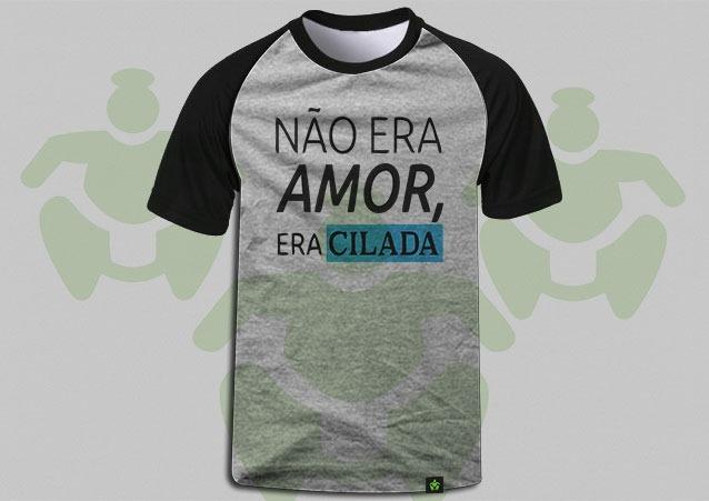abde699a3 Camiseta Raglan Frases Não Era Amor Era Cilada 5 - R  38
