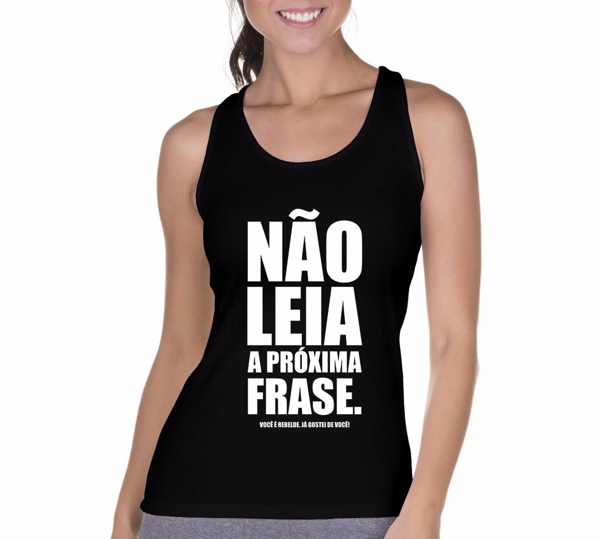ecc1e9202 camiseta regata feminina frases engraçadas não leia pret. Carregando zoom.