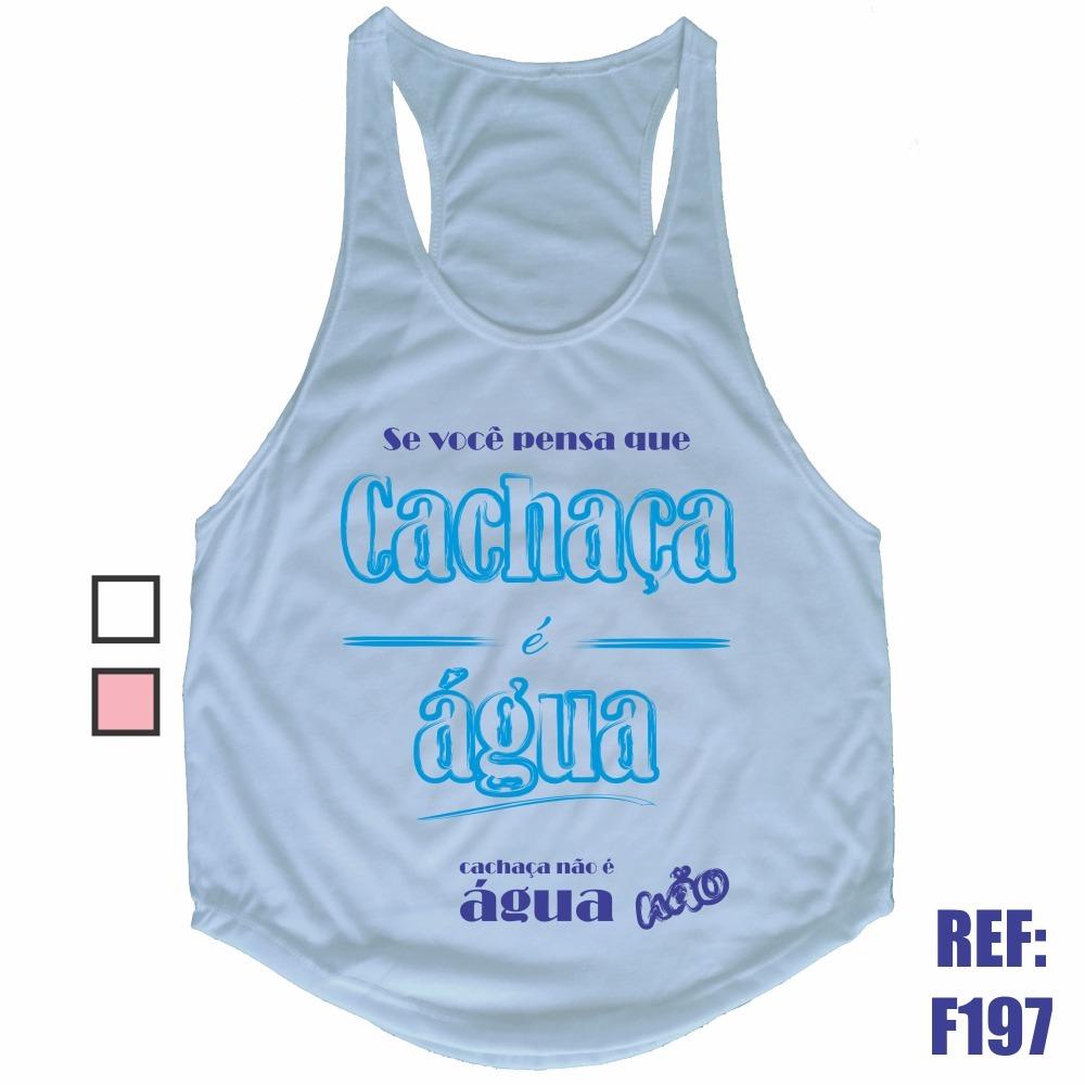 camiseta regata se você pensa que cachaça é água academia. Carregando zoom. b0b6055c604
