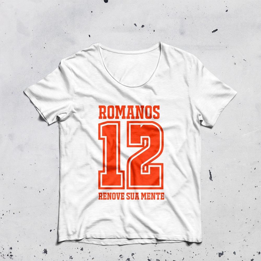 camiseta romanos 12. Carregando zoom. c8014ac893601