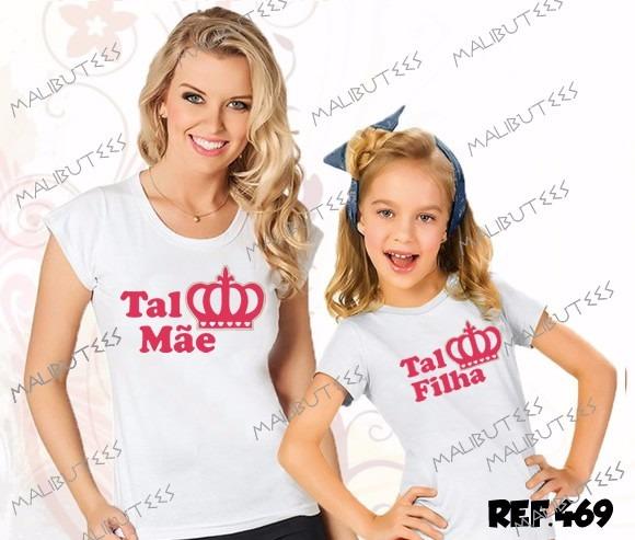 Camiseta Tal Mãe Tal Filha Coroa Fashion Rosa Frases Ref 469 R 59