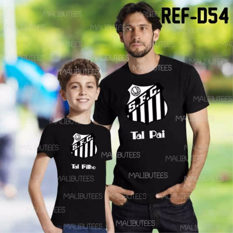 97d22e7cbc Camiseta Time Santos Tal Pai Tal Filho Kit Com 2 Ref D54 - R  79