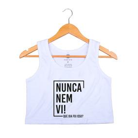 e3a7ff09f Blusa Personalizada Nunca Nem Vi Tamanho P - Camisetas e Blusas para ...