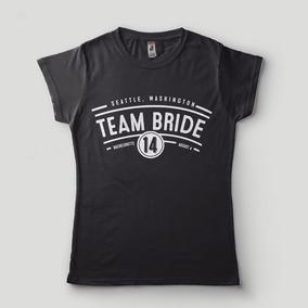 fc11b0c8c Camiseta Despedida De Solteira Team Bride Noiva Casamento