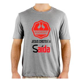 9dcbcb14c Camiseta Perdidão Jesus Cristo É A Saída Temos 300 Modelos ...