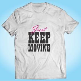 8b6849d5197b8 Camisa Just Keep Moving - Academia Malhação - Personalizada