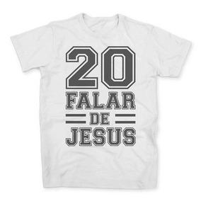 f7030cefa5220 Camisa Camisetas 20 Falar De Jesus Religião Faith Fe Cristão