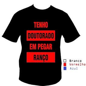 0165d162d Camisa Camiseta Infantil Tenho Doutorado Em Ranço Top Swag 3