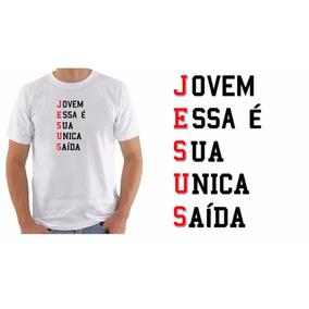 f3a418390 Camisetas Evangelicas Jovens Jesus E Sua Unica Saida - Camisetas no Mercado  Livre Brasil