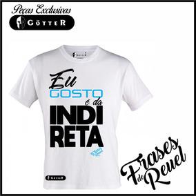 200946225f2ab Camisas Com Frases Indiretas - Camisetas e Blusas no Mercado Livre ...