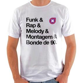 c014b2371 Camisa Funk E Rap E Melody E Montagem E Bonde De 90 - Br