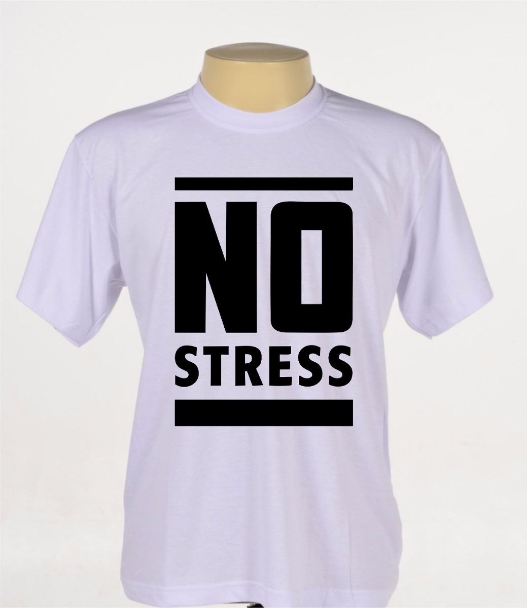 de31fec7527 camisetas camisas estampadas engraçadas divertidas no stress. Carregando  zoom.