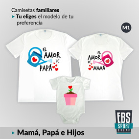 precio competitivo 00be0 f01e0 Camisetas Con Body Set 3 Papa Mama Bebe Hijo Hija Familia