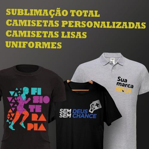 camisetas e uniformes personalizado,faça já seu orçamento.