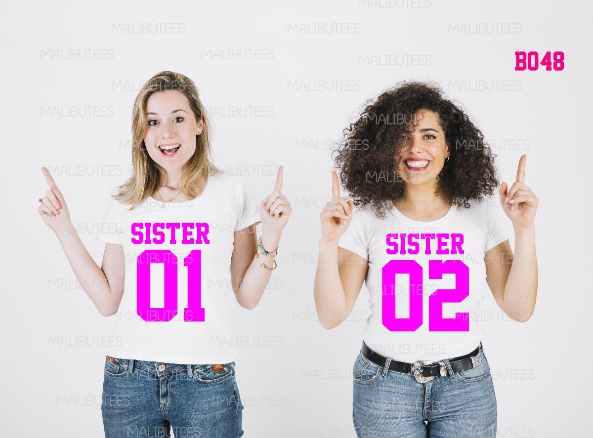 camisetas irmãs sister best friend bff kit 2 camisetas b048 r 59