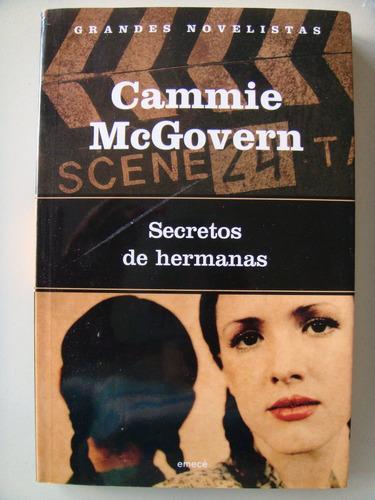 cammie mcgrovern: secretos de hermanas.