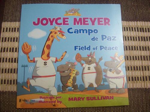 campo de paz field of peace joyce meyer y mary sullivan