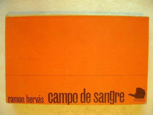 campo de sangre. ramon hervas 1969. $209 dhl