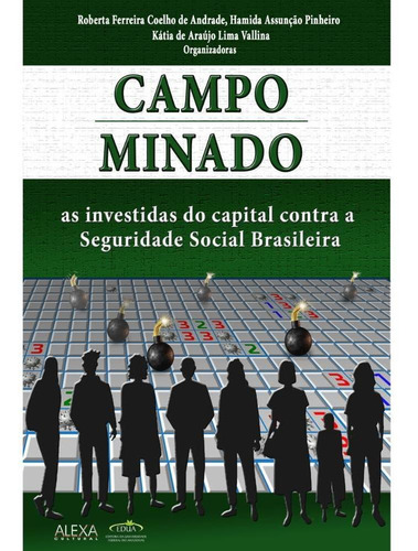 campo minado: as investidas do capital contra a seguridade s