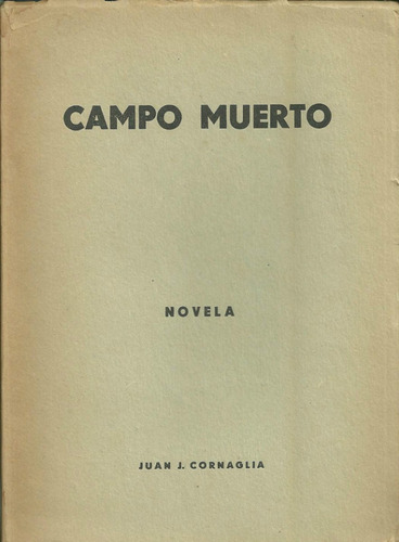 campo muerto de juan j. cornaglia novela