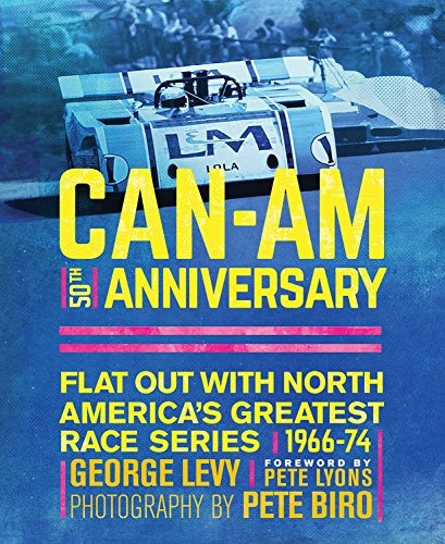 can-am 50th anniversary: flat out with north america's grea