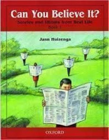 Can You Believe It? - Stories And Idioms From Real Life -