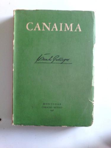 canaima rómulo gallegos edición 1958 corregida oferta remate