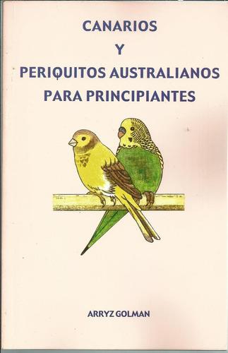 canarios y periquitos australianos para principiantes