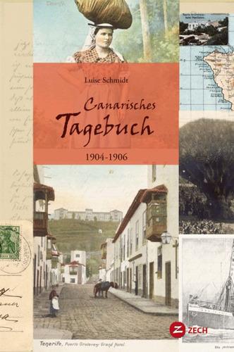canarisches tagebuch 1904-1906(libro de viaje y viajeros)