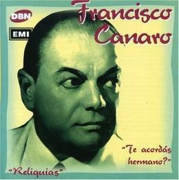 canaro francisco te acordas hermano? cd nuevo