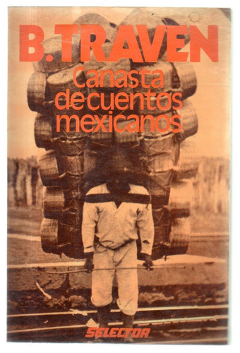 canasta de cuentos mexicanos  b. traven