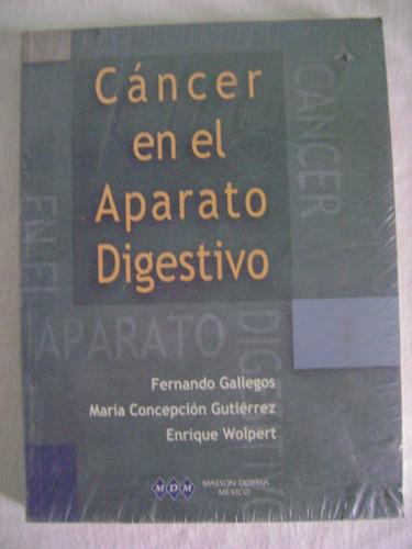 cáncer en el aparato digestivo - fernando gallegos