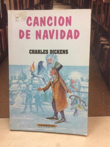 canción de navidad - charles dickens - ed. panamericana.