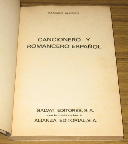 cancionero y romancero español - selección dámaso alonso