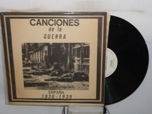canciones de la guerra españa 1936 - 1939 vinilo argentino