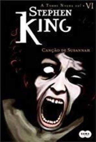 canção de susannah - a torre negra - vol. vi stephen king