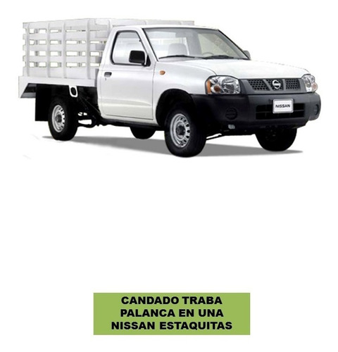 candado trabapalanca nissan estaquitas/np300