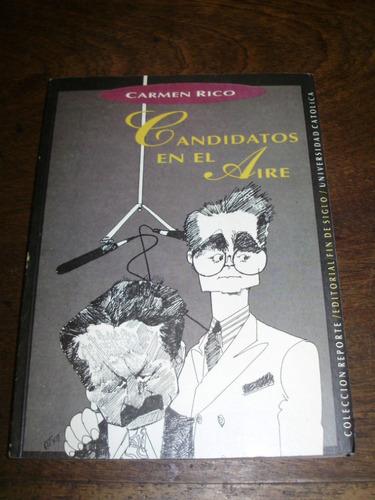 candidatos en el aire carmen rico fin de siglo 1994