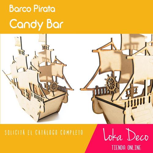 candy bar - barco pirata caramelero - fibrofácil - oferta!!